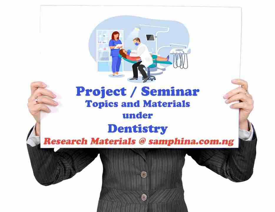Project and Seminar Topics with Materials for Dentistry