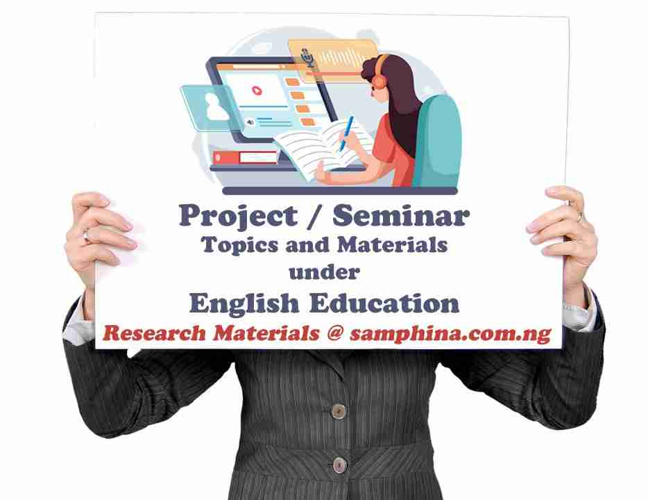 Project and Seminar Topics with Materials for English Education