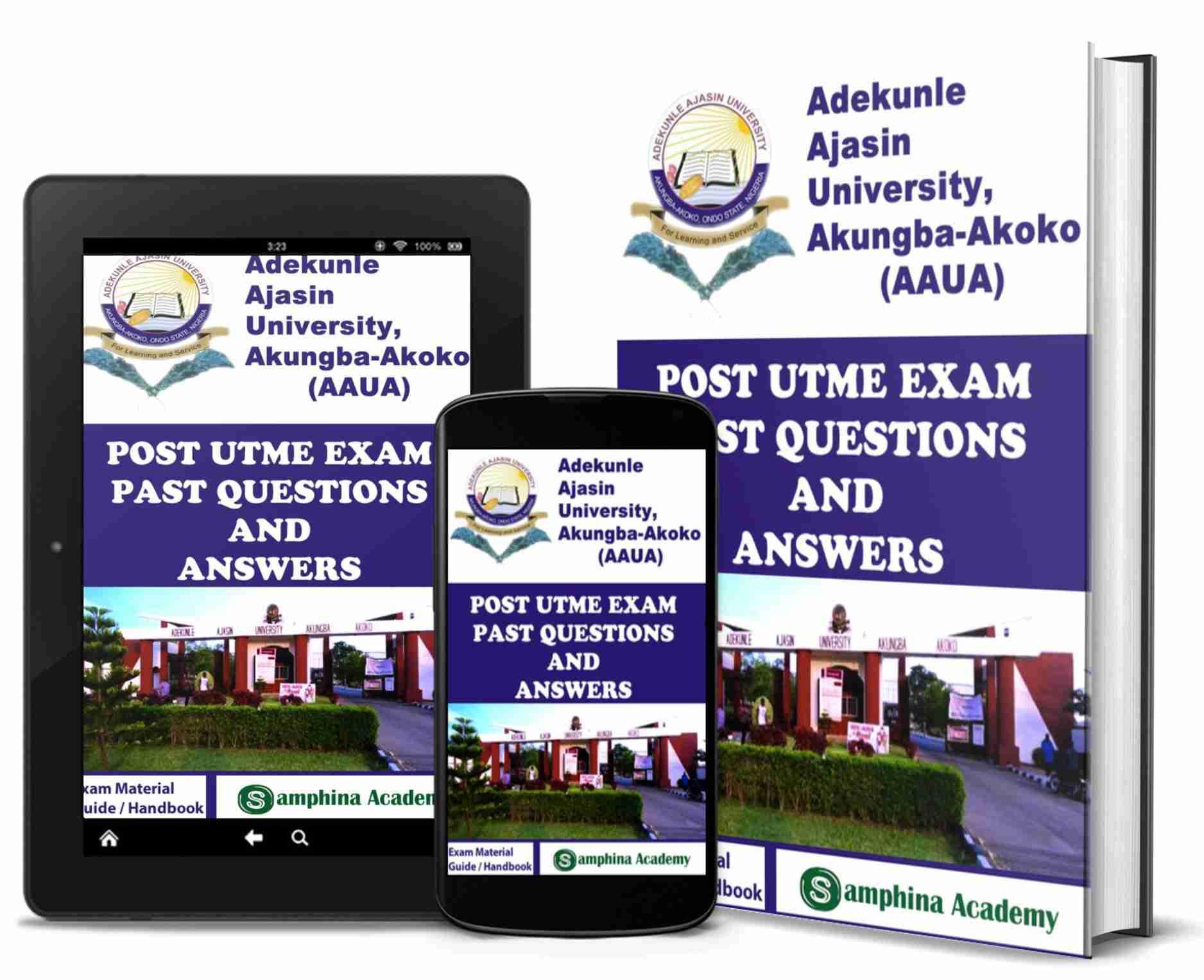 Adekunle Ajasin University, Akungba-Akoko - AAUA Post UTME Past Questions and Answers
