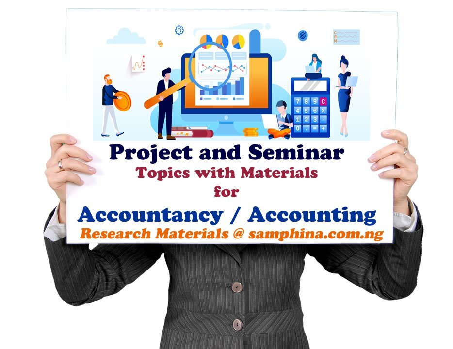 Project and Seminar Topics with Materials for Accountancy / Accounting
