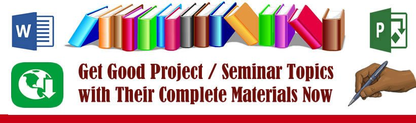 Project and Seminar Topics and Materials