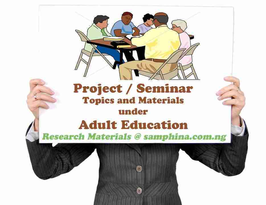 Project and Seminar Topics with Materials Under Adult Education