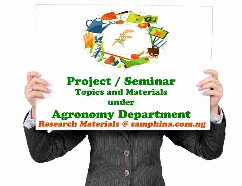 Project and Seminar Topics with Materials for Agronomy Students