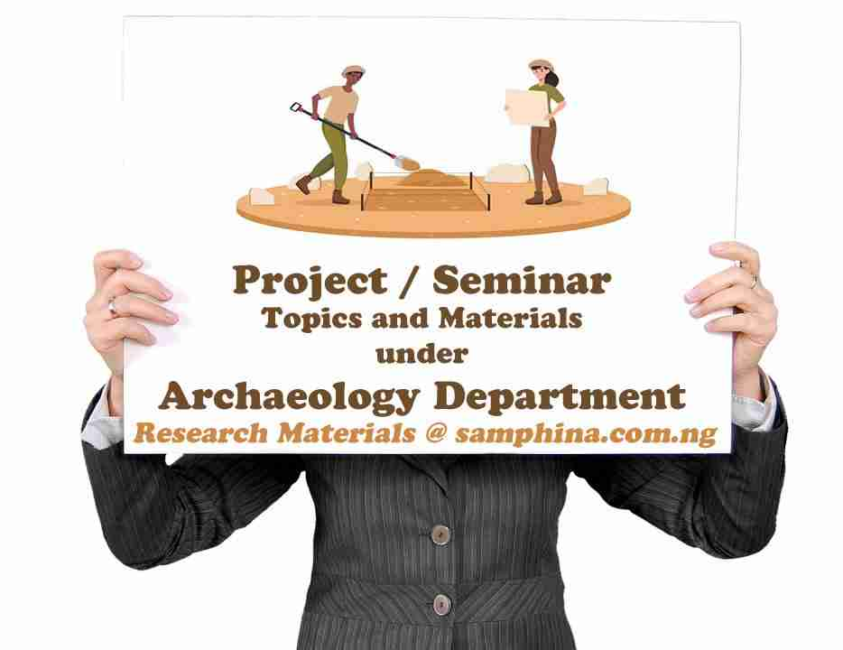 Project and Seminar Topics with Materials for Archaeology Students