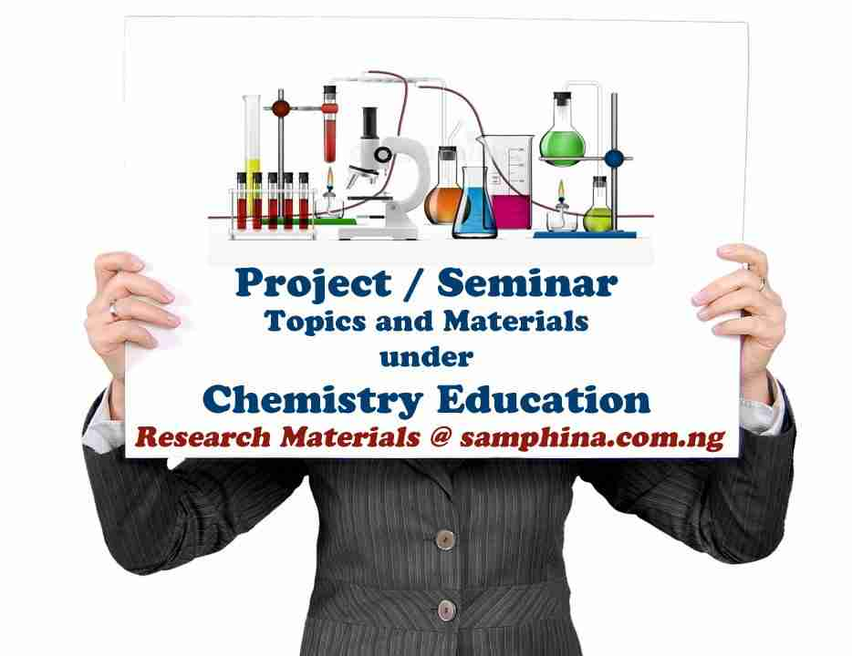 Project and Seminar Topics with Materials for Chemistry Education