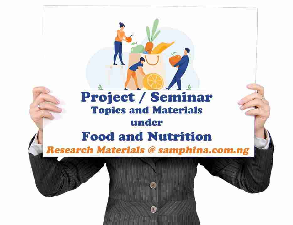 Project and Seminar Topics with Materials for Food and Nutrition