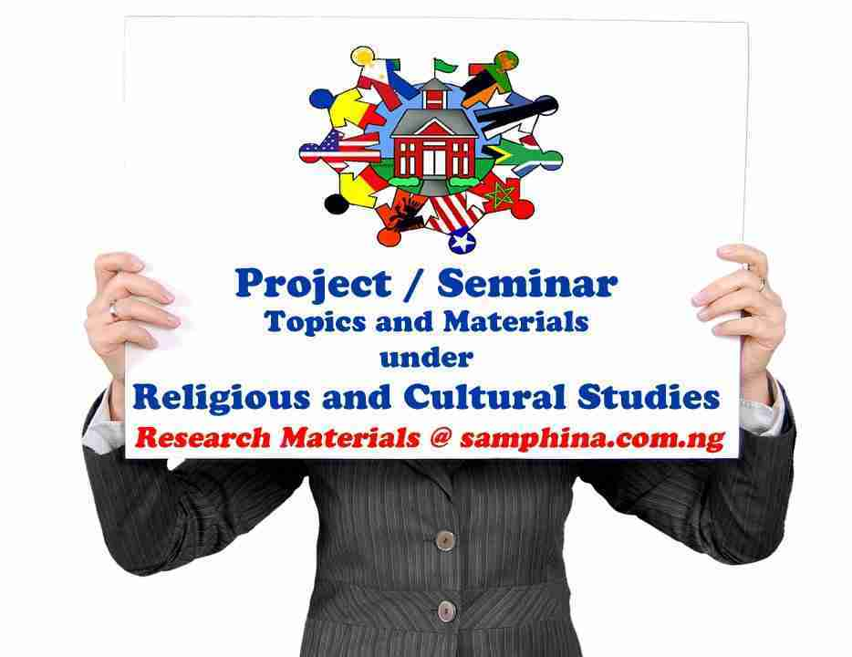 Project and Seminar Topics with Materials Under Religious and Cultural Studies