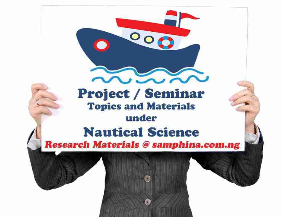 Project and Seminar Topics with Materials for Nautical Science