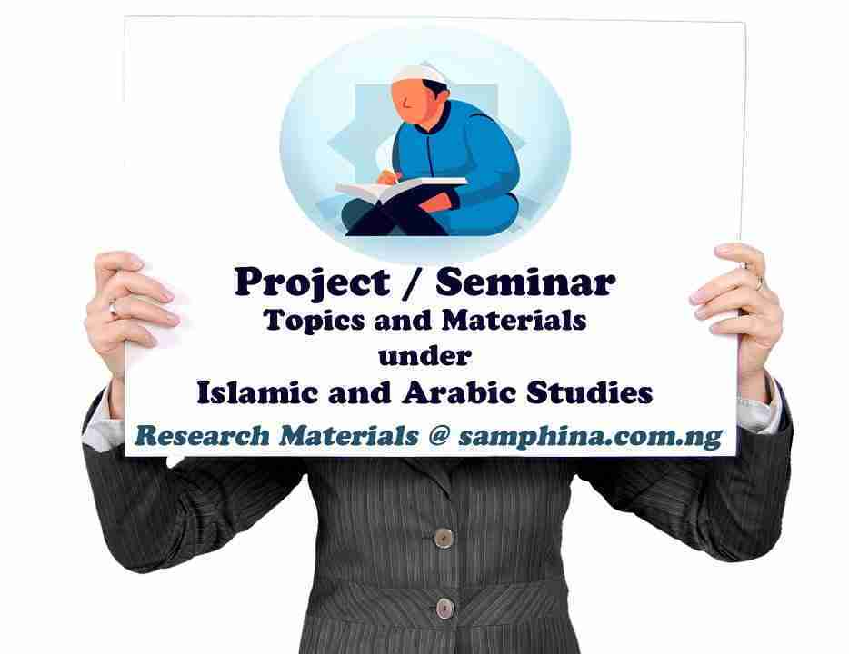 Project and Seminar Topics with Materials Under Islamic and Arabic Studies